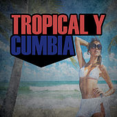 Tropical y Cumbia: Cumbia a Colombia, Blanco y Negro, Noche de Luna, Cumbia Mixta, Locura Tropical by Various Artists