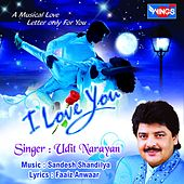 Play & Download I Love You by Udit Narayan | Napster