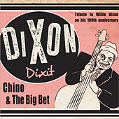 Dixon Dixit by Chino