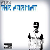 Play & Download The Format by Flex | Napster