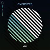 Oversized, Vol. 3 by Various Artists