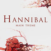 Play & Download Hannibal Main Theme by L'orchestra Cinematique | Napster