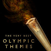 The Very Best Olympic Themes by Various Artists
