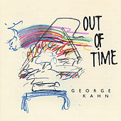 Out Of Time by George Kahn
