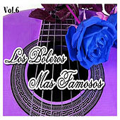 Play & Download Los Boleros Más Famosos, Vol. 6 by Various Artists | Napster