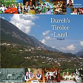 Durch´s Tiroler Land - Folge 8 by Various Artists