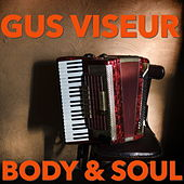 Play & Download Body & Soul by Gus Viseur | Napster