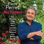 Play & Download Mes femmes by Pierre Perret | Napster