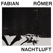 Play & Download Nachtluft by Fabian Römer (F.R.) | Napster