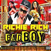 Play & Download Bad Boy by Richie Rich | Napster