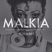 Play & Download Malkia (Saint Evo's Equitorial Remix) by Kwame | Napster