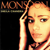 Featuring Sheila Chandra by Monsoon