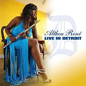 Play & Download Live in Detroit by Althea Rene | Napster