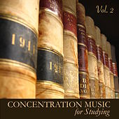 Concentration Music for Studying Vol. 2 - Instrumental Study Music for Exam Study, to Focus on Learning, Improve Concentration and Brain Power by Concentration Music Ensemble