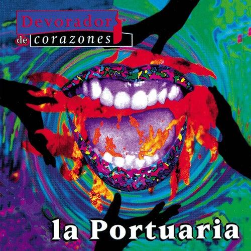 Play & Download Devorador De Corazones by La Portuaria | Napster
