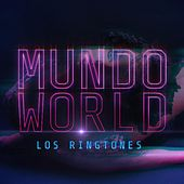 Play & Download Mundo World by Ringtones | Napster