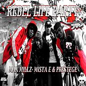 Rebel Life Party by Max Millz