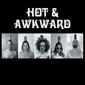 Hot & Awkward by Hot