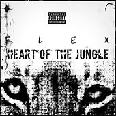 Play & Download Heart of the jungle by Flex | Napster