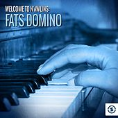 Play & Download Welcome to N'awlins: Fats Domino by Fats Domino   Napster