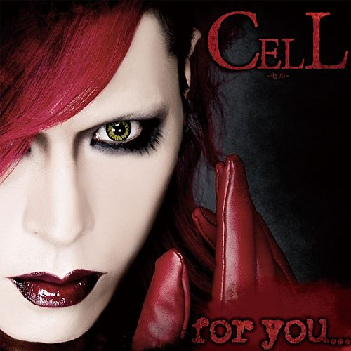 Play & Download For You... by Cell | Napster