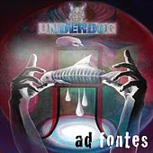 Play & Download Ad fontes by Underdog (Punk) | Napster