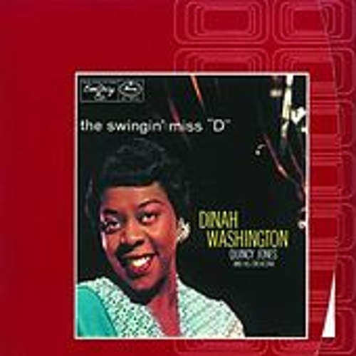 Play & Download The Swingin' Miss 'D' by Dinah Washington | Napster