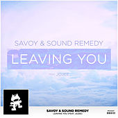 Play & Download Leaving You (feat. Jojee) by Savoy | Napster