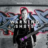 Warning Shots by Nathan Weber