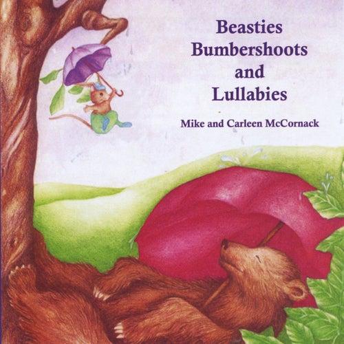 Beasties, Bumbershoots & Lullabies by Mike & Carleen McCornack