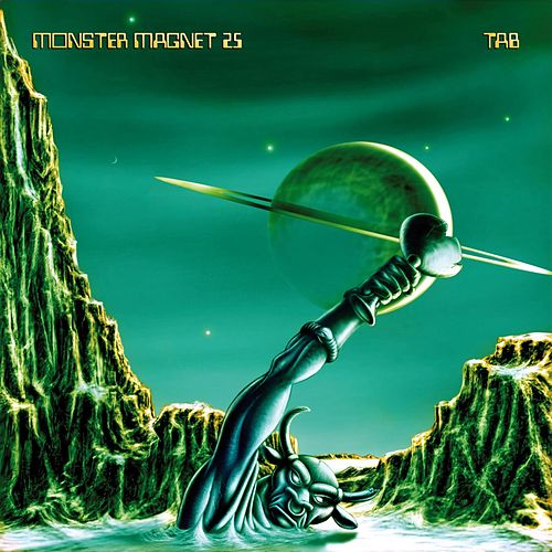 Play & Download 25...Tab by Monster Magnet | Napster