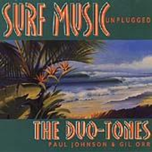 Play & Download Surf Music Unplugged by The Duo-Tones | Napster