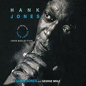 Play & Download Upon Reflection - The Music Of Thad Jones by Hank Jones | Napster