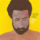 Play & Download New day by Kevin Hays | Napster