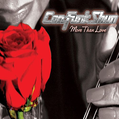 Play & Download More Than Love by Con Funk Shun | Napster
