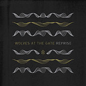 Play & Download Reprise by Wolves At The Gate | Napster