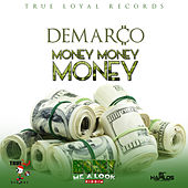 Play & Download Money Money Money - single by Demarco | Napster