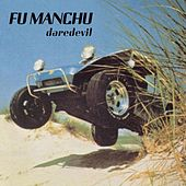 Play & Download Daredevil by Fu Manchu | Napster