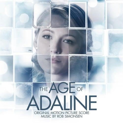 The Age of Adaline (Original Motion Picture Score) de Rob Simonsen