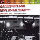 Play & Download Copland & Menotti: Piano Concertos by Earl Wild | Napster