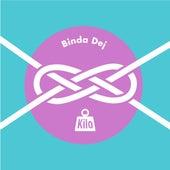 Binda Dej by Kilo