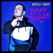 Brich die Schule ab by BattleBoi Basti