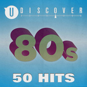 80s - 50 Hits by uDiscover von Various Artists