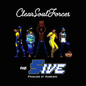 Play & Download Fab Five by Clear Soul Forces | Napster