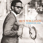 Play & Download Coming Of Age by Ben Williams | Napster