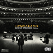 Play & Download Live At Carnegie Hall by Ryan Adams | Napster