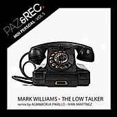 Moi Persoal, Vol. 5: The Low Talker by Mark Williams
