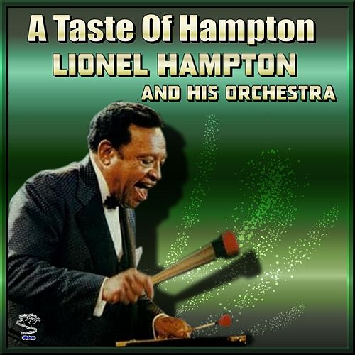 A Taste Of Hampton by Lionel Hampton