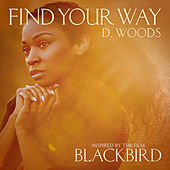 Find Your Way by D. Woods