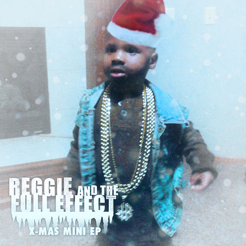 X-Mas Mini EP by Reggie and the Full Effect